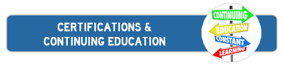 Certifications and Continuing Education
